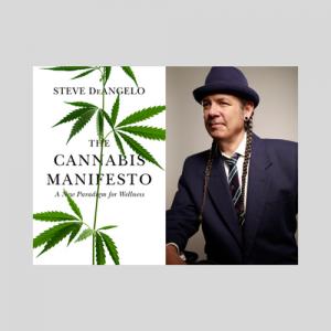 The Cannabis Manifesto: A New Paradigm For Wellness