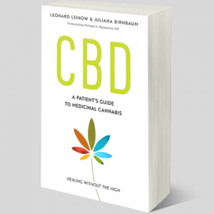 CBD: A Patient's Guide To Medicinal Cannabis–Healing Without The High